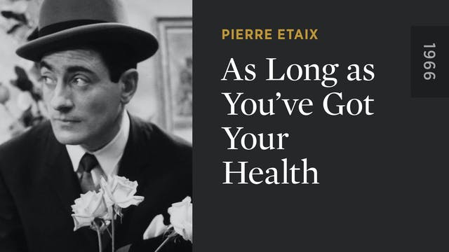 As Long as You've Got Your Health