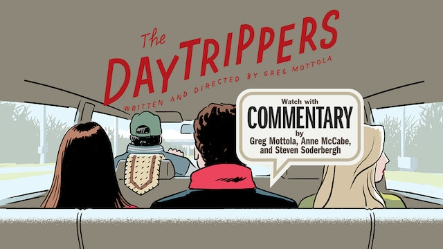 THE DAYTRIPPERS Commentary