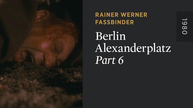 BERLIN ALEXANDERPLATZ: Part 6
