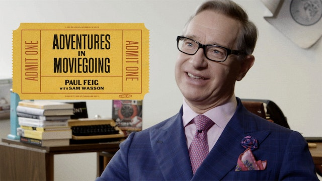 Paul Feig's Adventures in Moviegoing