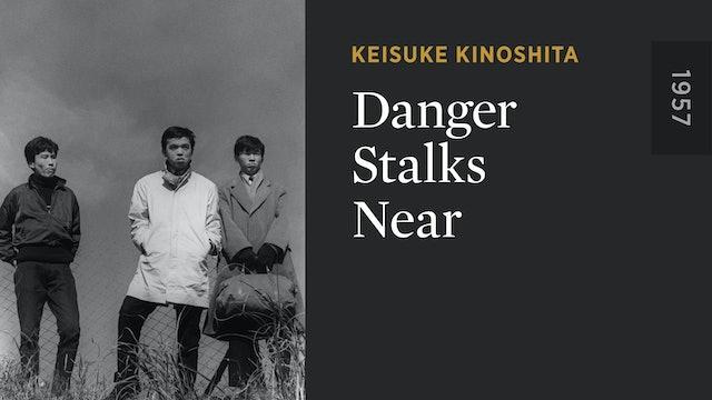 Danger Stalks Near
