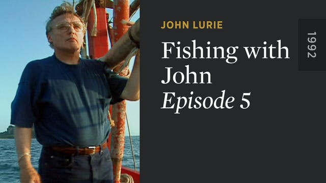 FISHING WITH JOHN: Episode 5