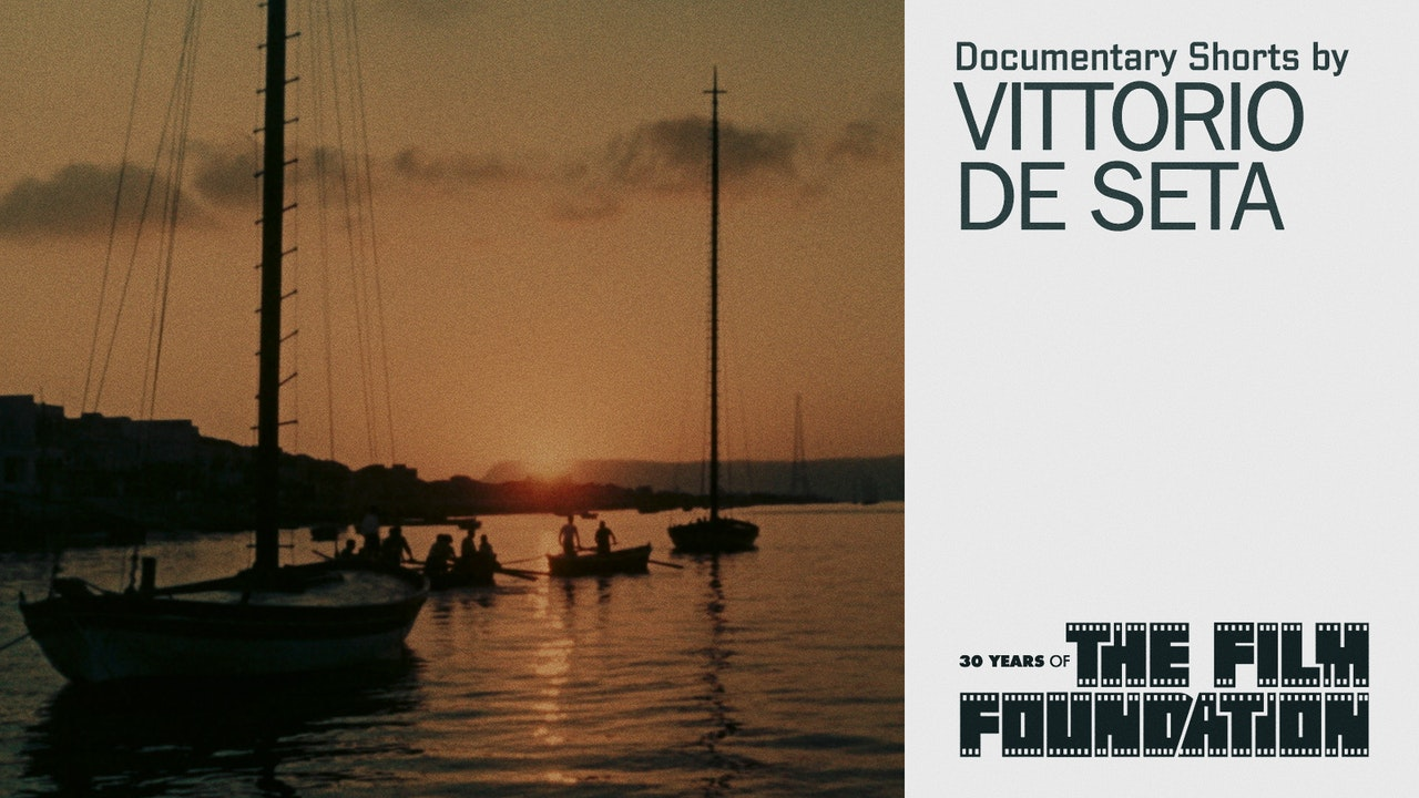 Documentary Shorts by Vittorio De Seta
