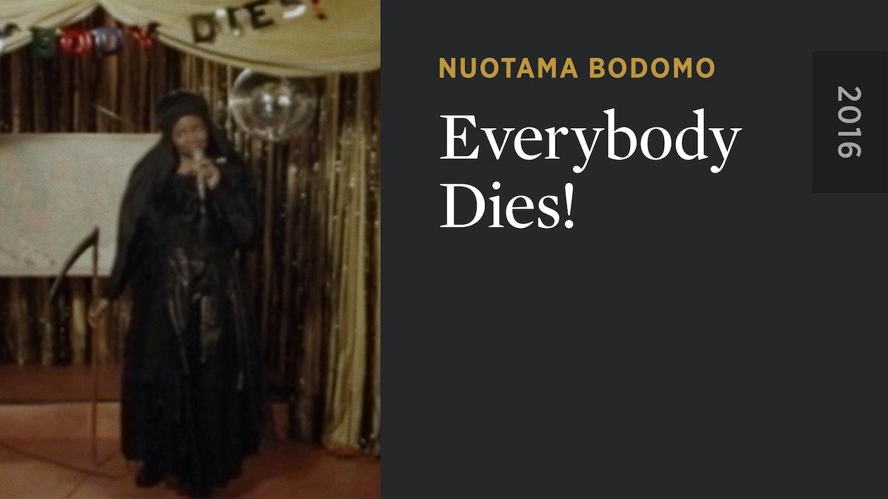 Everybody Dies!