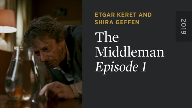 THE MIDDLEMAN: Episode 1