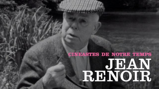 """""""Cinéastes de notre temps"""": Jean Renoir"""