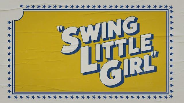 """Swing Little Girl"""