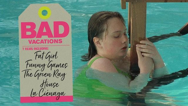 Bad Vacations