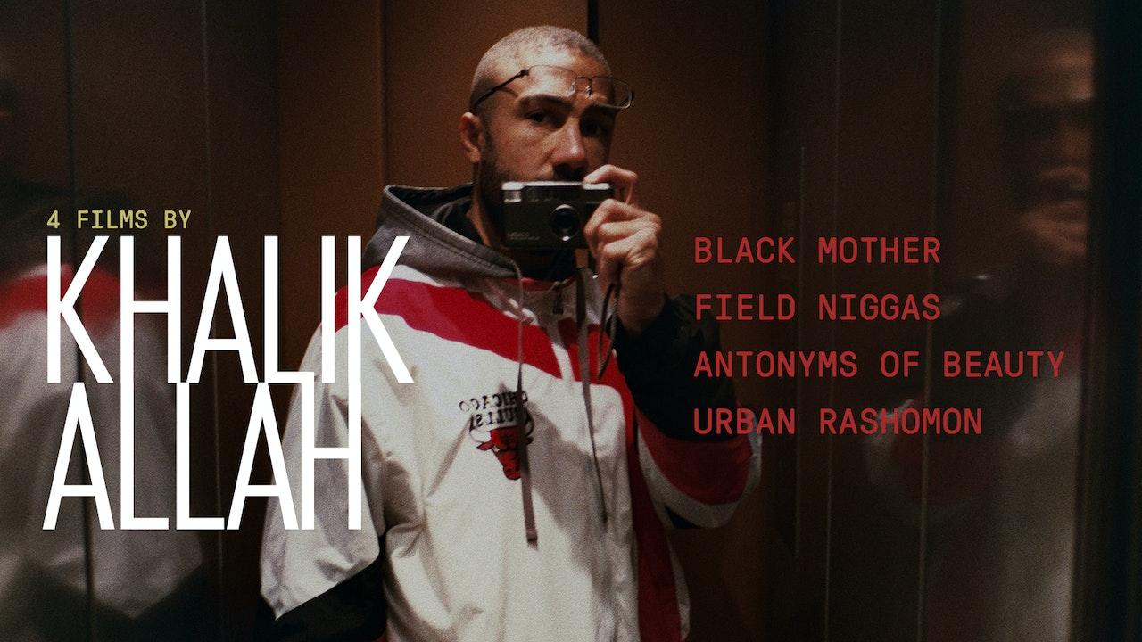Four Films by Khalik Allah