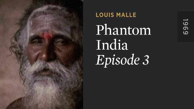 PHANTOM INDIA: Episode 3