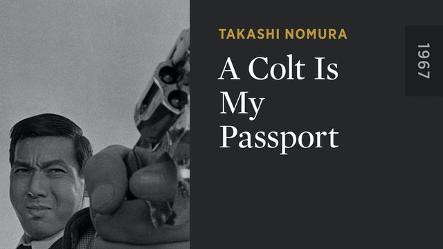 A Colt Is My Passport