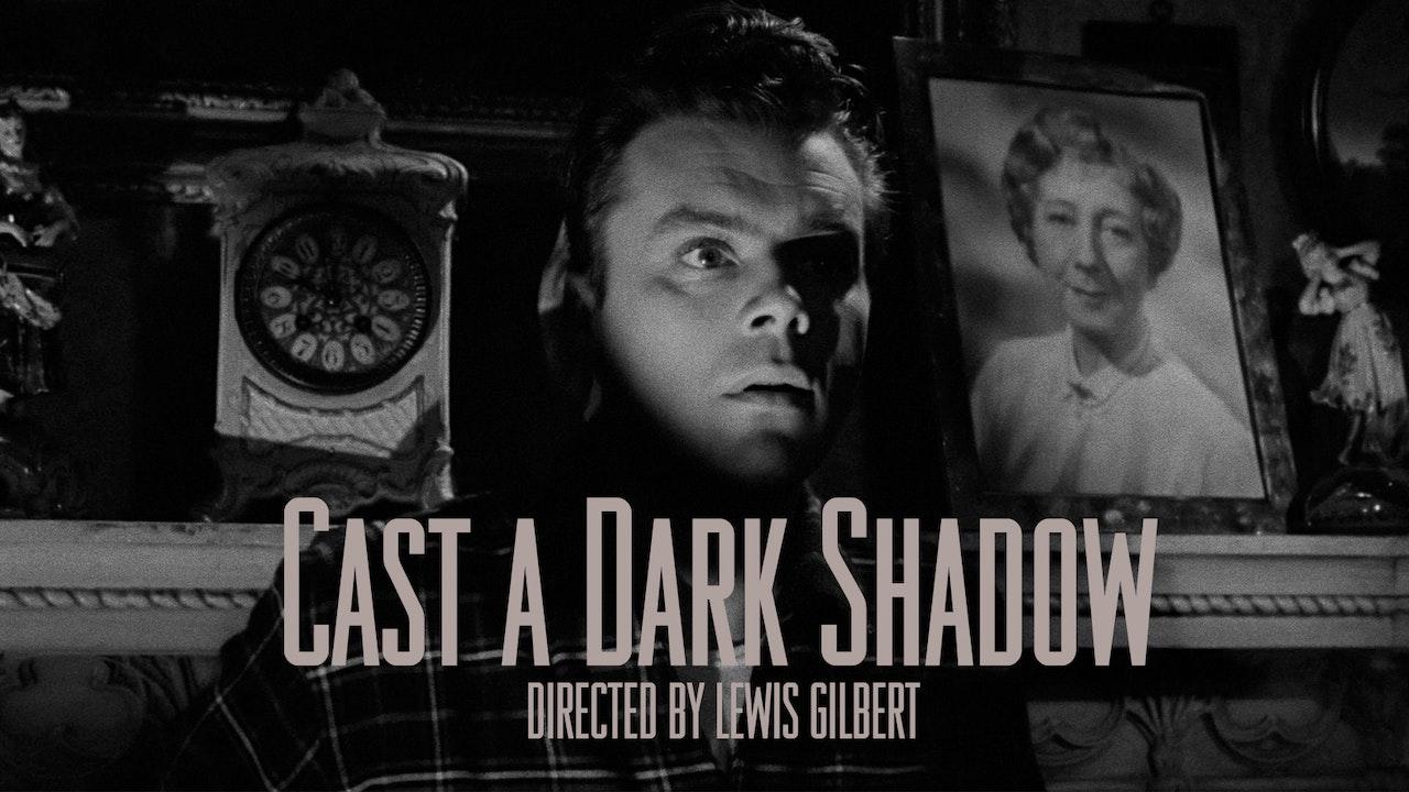 Cast a Dark Shadow