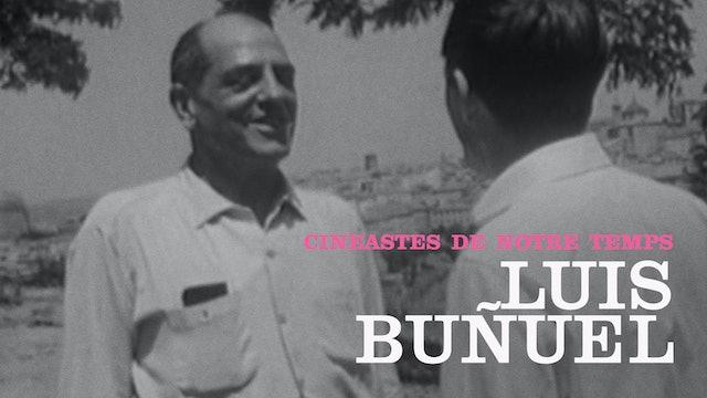 """""""Cinéastes de notre temps"""": Luis Buñuel"""