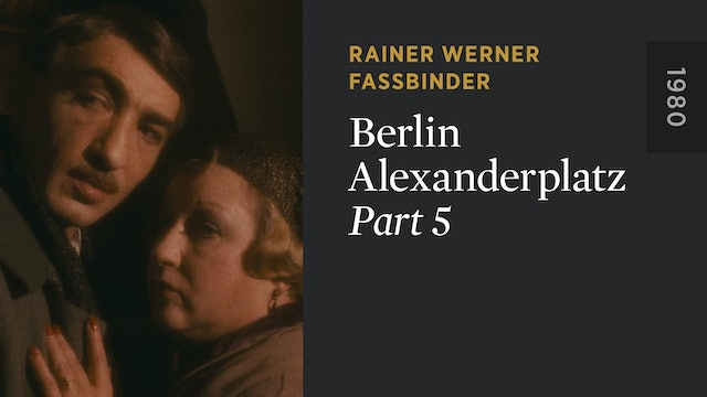 BERLIN ALEXANDERPLATZ: Part 5