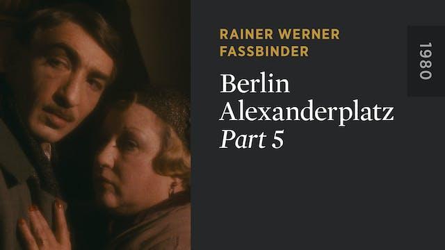 BERLIN ALEXANDERPLATZ: Part 5