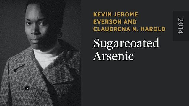 Sugarcoated Arsenic