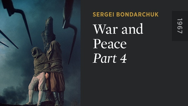 WAR AND PEACE: Part 4