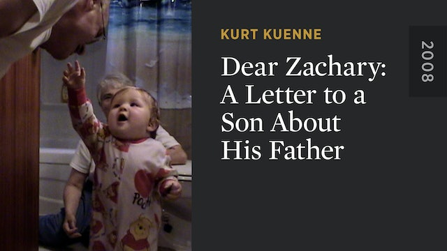 Dear Zachary: A Letter to a Son About His Father