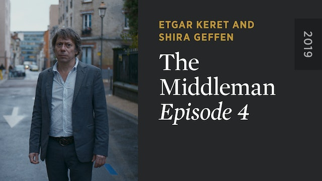 THE MIDDLEMAN: Episode 4