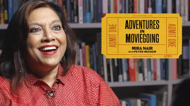Mira Nair's Adventures in Moviegoing