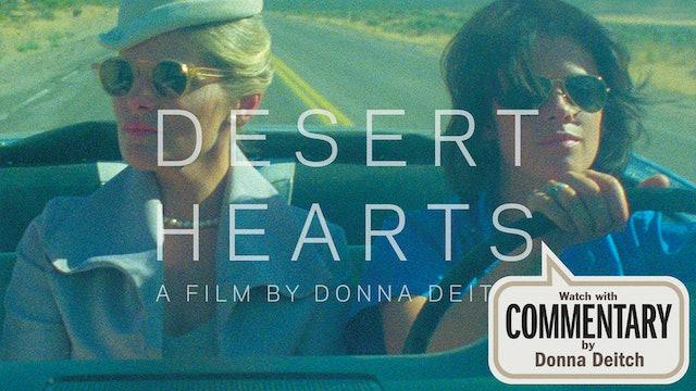 DESERT HEARTS Commentary