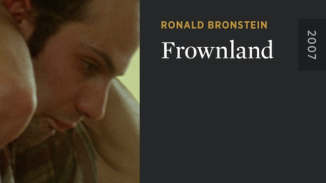FROWNLAND: A Film by Ronald Bronstein
