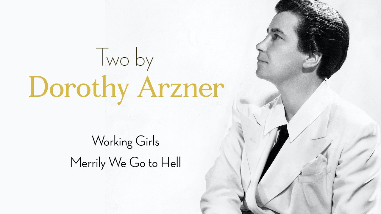 Two by Dorothy Arzner