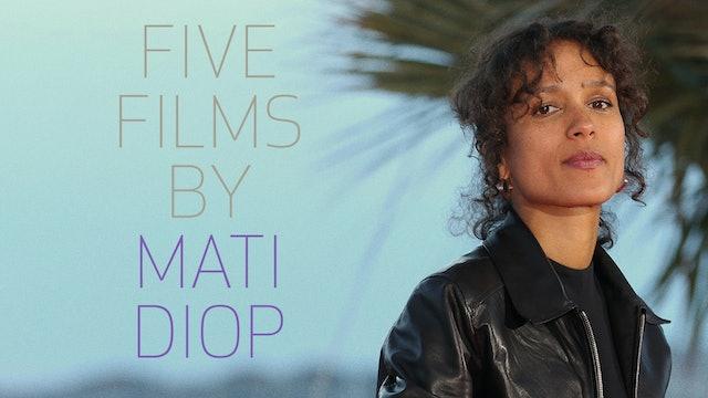 Five Films by Mati Diop