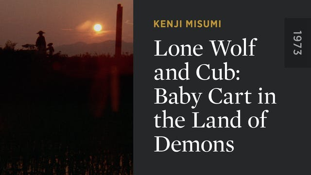 Lone Wolf and Cub: Baby Cart in the L...