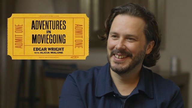 Edgar Wright's Adventures in Moviegoing