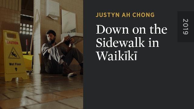 Down on the Sidewalk in Waikīkī