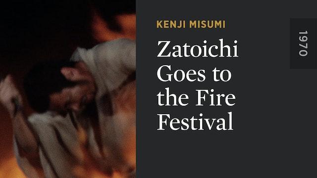 Zatoichi Goes to the Fire Festival