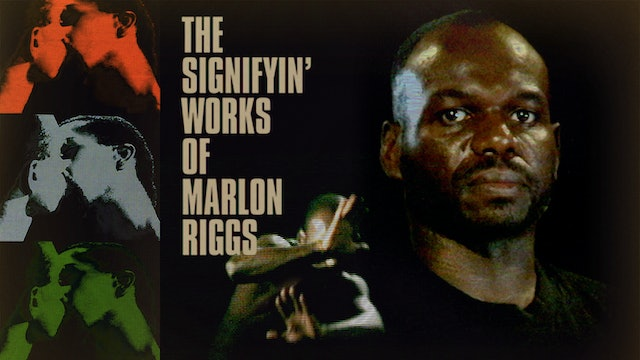 The Signifyin' Works of Marlon Riggs