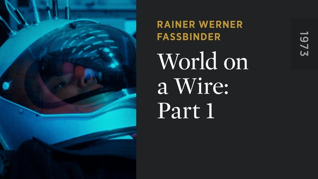 WORLD ON A WIRE: Part 1