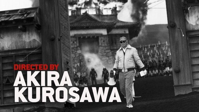Directed by Akira Kurosawa