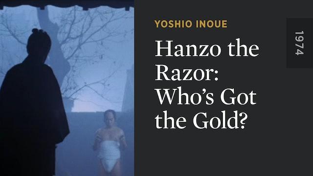 Hanzo the Razor: Who's Got the Gold