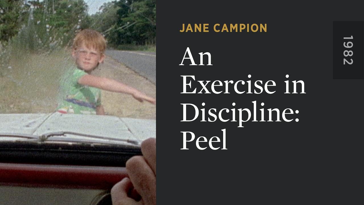 An Exercise in Discipline: Peel