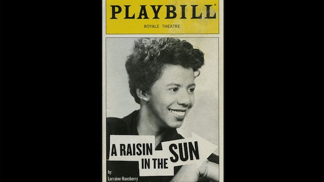 Lorraine Hansberry on A RAISIN IN THE...