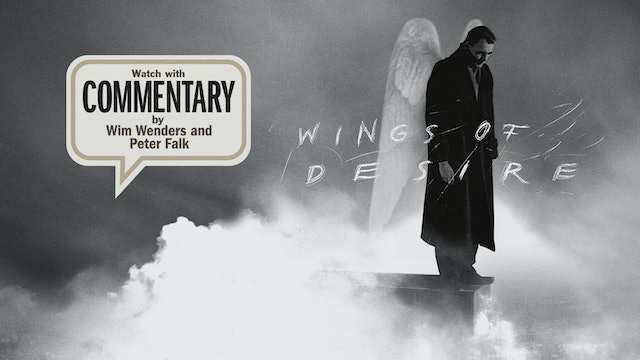 WINGS OF DESIRE Commentary
