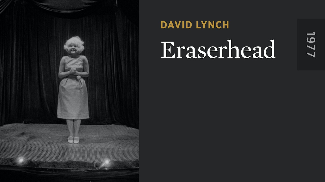 Eraserhead The Criterion Channel