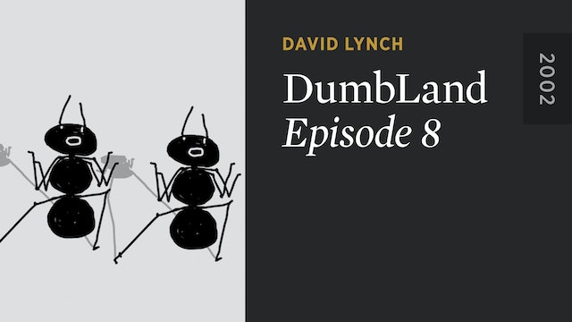 DUMBLAND: Episode 8