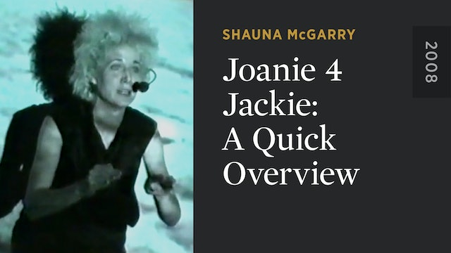Joanie 4 Jackie: A Quick Overview