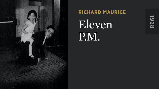 Eleven P.M.