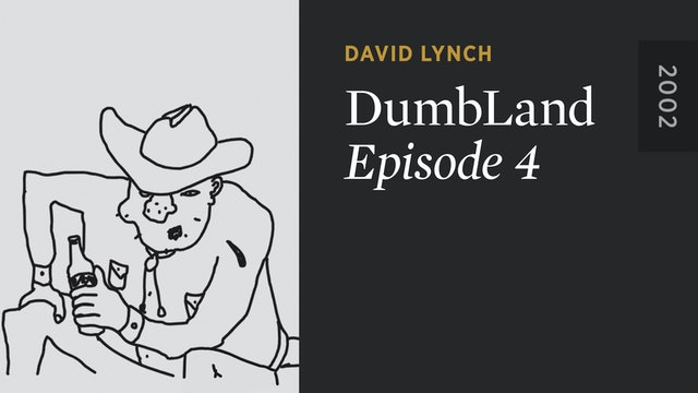 DUMBLAND: Episode 4