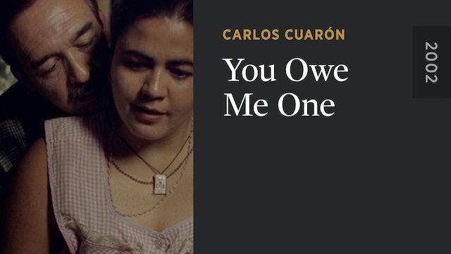You Owe Me One