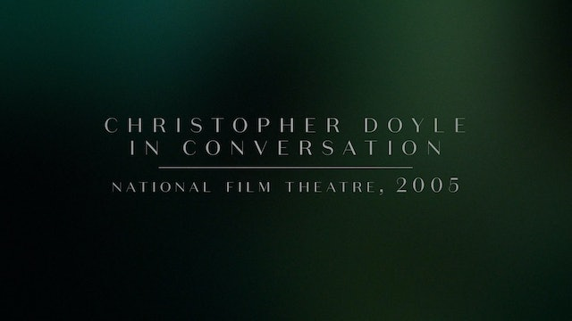 Christopher Doyle on DAYS OF BEING WILD
