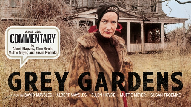 GREY GARDENS Commentary