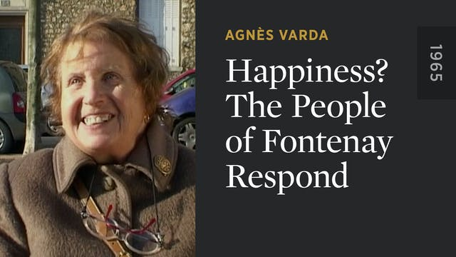 Happiness? The People of Fontenay Res...