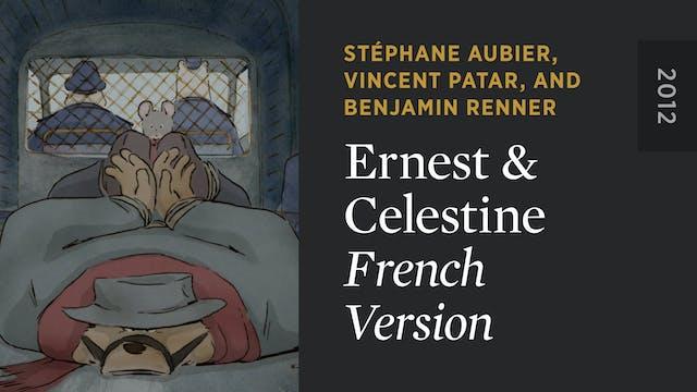 ERNEST & CELESTINE: French Version