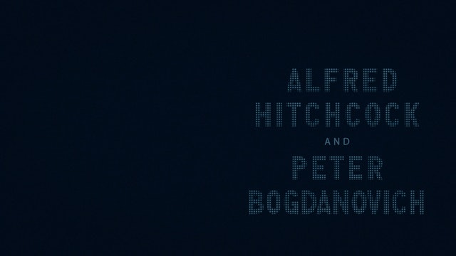 Alfred Hitchcock and Peter Bogdanovich on Hitchcock's Early Years, 1963